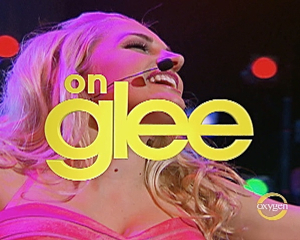 Oxygen – The Glee Project